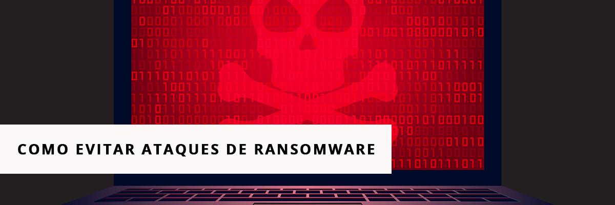 Ataques de Ransonware